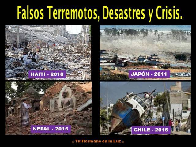 Falsos Terremotos, Desastres y Crisis.