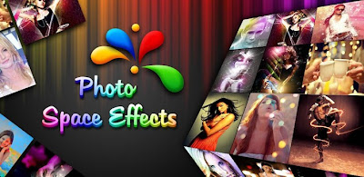 Photo Space Effects FX | Aplikasi Edit Photo Untuk Android