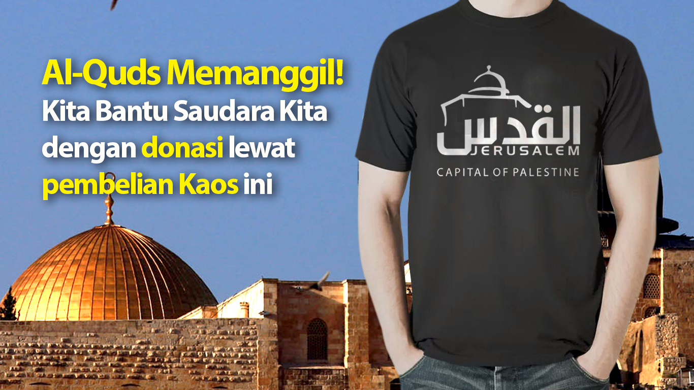 Al-Quds Memanggil!