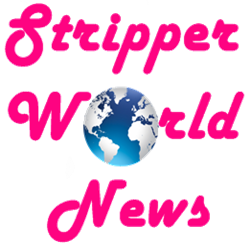 Stripper World News