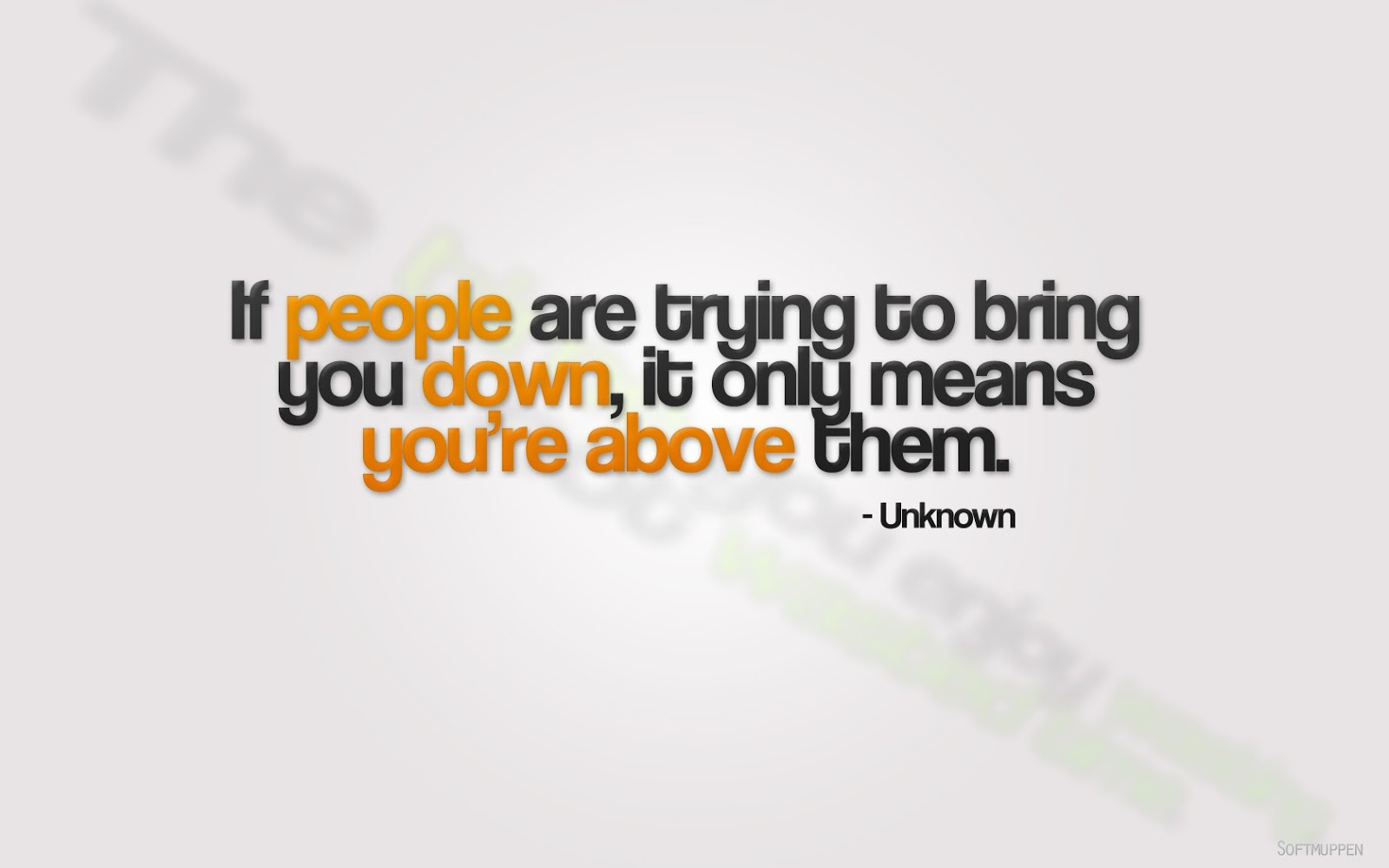 QUOTES BOUQUET  If People Are Trying To Bring You Down    quot Quotes About People Trying To Bring You Down