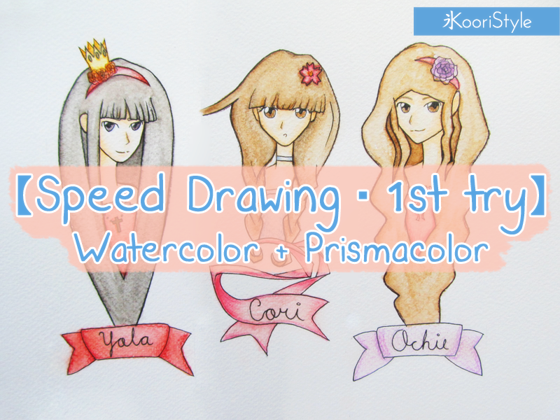 Koori KooriStyle Kawaii Cute Speed Drawing Doodle Sketch Pencil Watercolor Prismacolor Color HowTo DIY Tutorial Original Character Anime Manga Draw