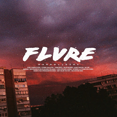 Jozue x Dardd - FLVRE (Single) [2015]