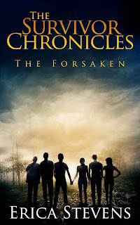 The Survivor Chronicles: Book 3, (The Forsaken)
