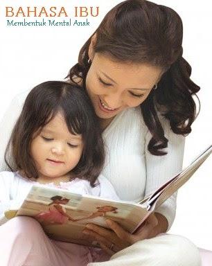 Pentingnya Bahasa Ibu Untuk Pembentukan Mental Anak