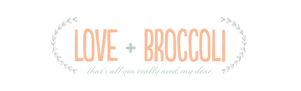 Love & Broccoli