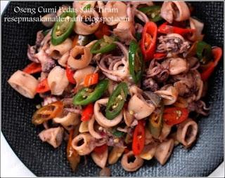 Resep Masakan Oseng Cumi Pedas Saus Tiram