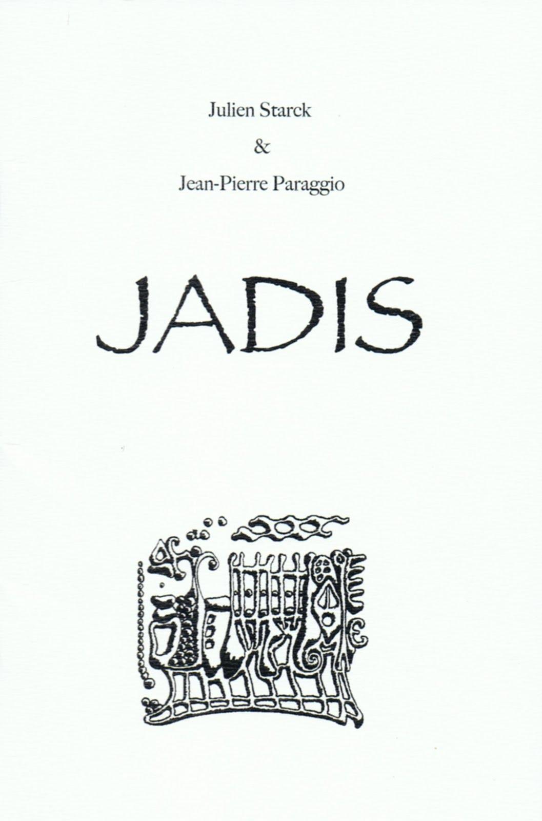 JADIS Julien STARCK, Images Jean-Pierre PARAGGIO, HORS-SÉRIE