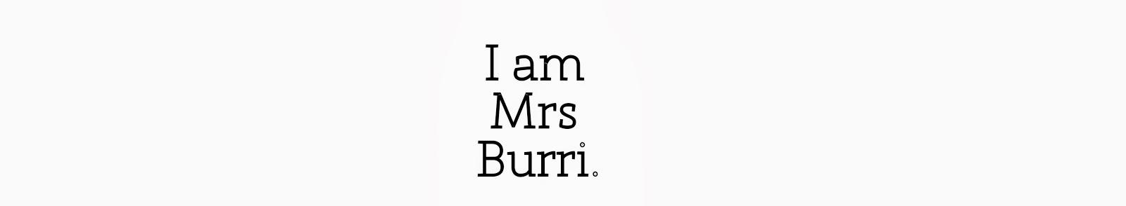 I'm Mrs Burri.