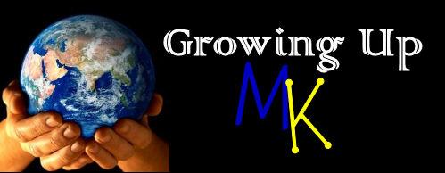 Growing Up MK