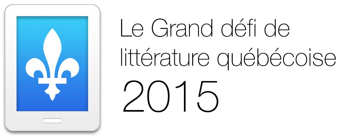 Grand défi de la littérature québécoise