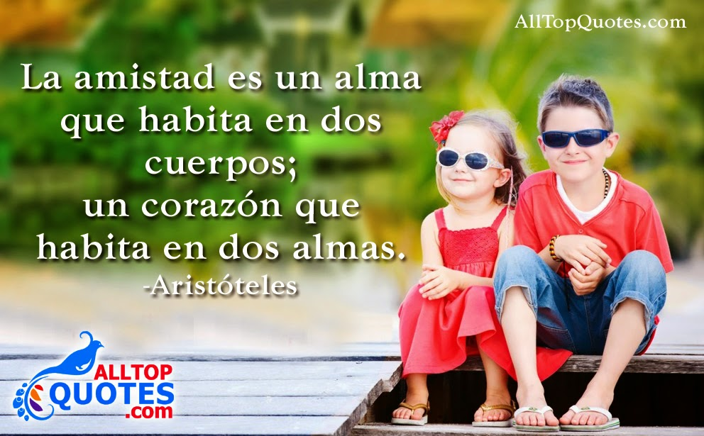 Quotes In Spanish About Friendship Fair Spanish Friendship Quotationsaristóteles  All Top Quotes