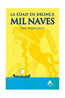 La Edad de Bronce - Mil Naves - Eric Shanower