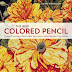 [ Epub]The New Colored Pencil: Create Luminous Works with Innovative Materials and Techniques