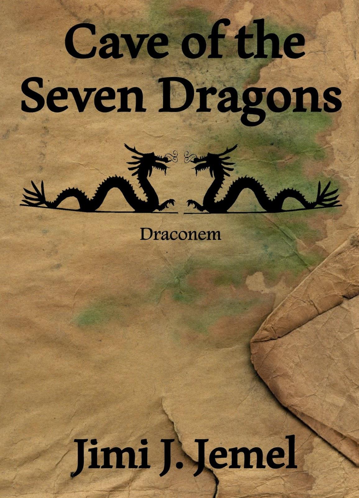 Cave the Seven Dragons - Jimi J. Jemel