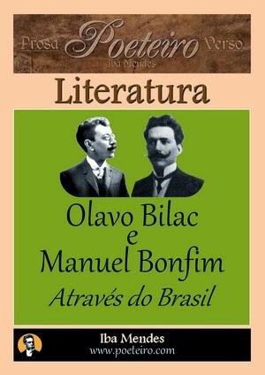 Olavo Bilac e Manuel Bonfim - Atraves do Brasil - Iba Mendes