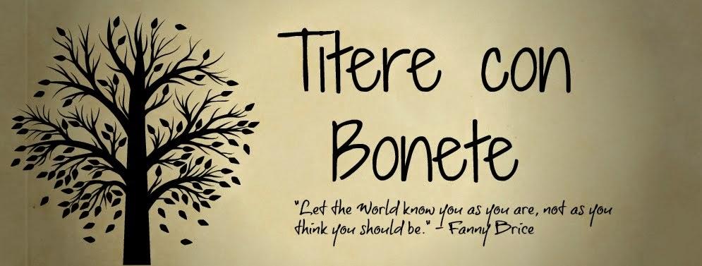 Titere con Bonete