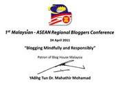 Tun Dr Mahathir Patron of Blog House Malaysia