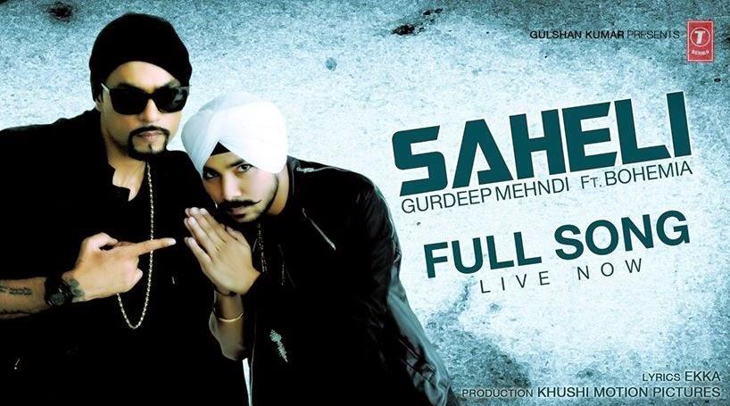 BOHEMIA - Saheli feat. Gurdeep Mehndi (Music Video) - pesa nasha pyar - desi hip hop