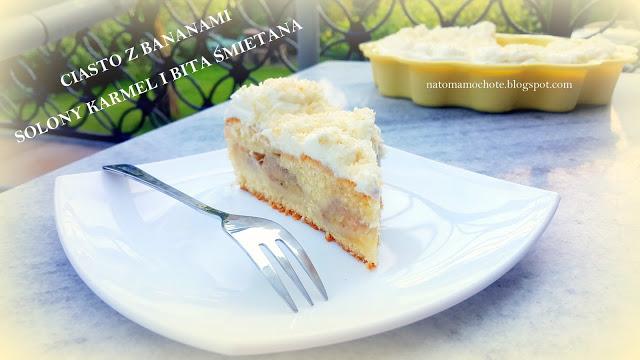 Ciasto z Bananami, Solonym Karmelem i Bitą Śmietaną