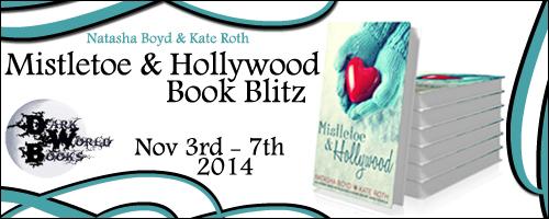 Book Blitz: Review: Mistletoe & Hollywood by Natasha Boyd & Kate Roth