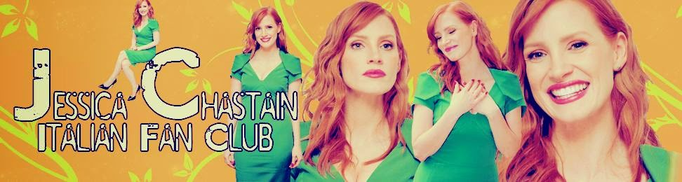Jessica Chastain Italian Fan Club