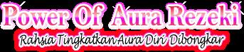 Power Of Aura Rezeki