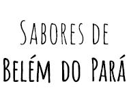 Sabores de Belém do Pará