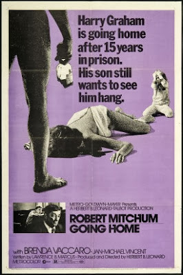 Going Home (released in 1971) - A nasty movie starring Robert Mitchum, Jan-Michael Vincent and Brenda Vaccaro