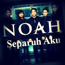 Lirik Lagu NOAH - Separuh Aku (Plus Chord)