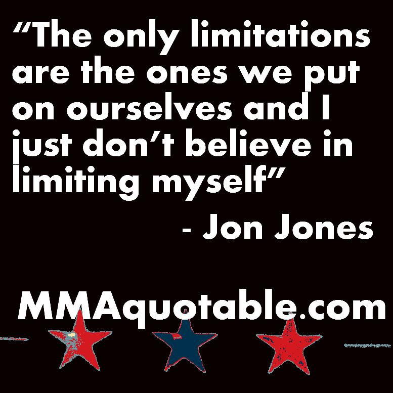 Limitation On Jon Jones Quote