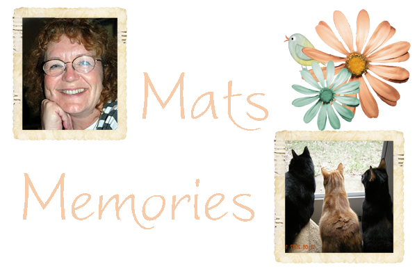 mats memories