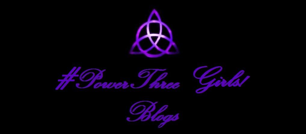 #PowerThree Girls!