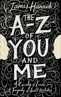The A to Z of You and Me by James Hannah