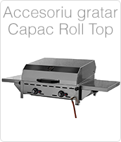Accesoriu gratar - Capac Roll Top
