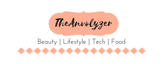 TheAnvolyzer - Indian Beauty, Lifestyle, Tech, Food Blog