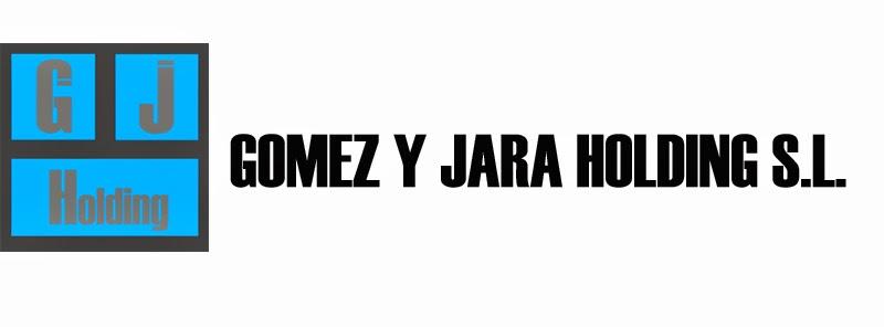GÓMEZ Y JARA HOLDING, S.L.