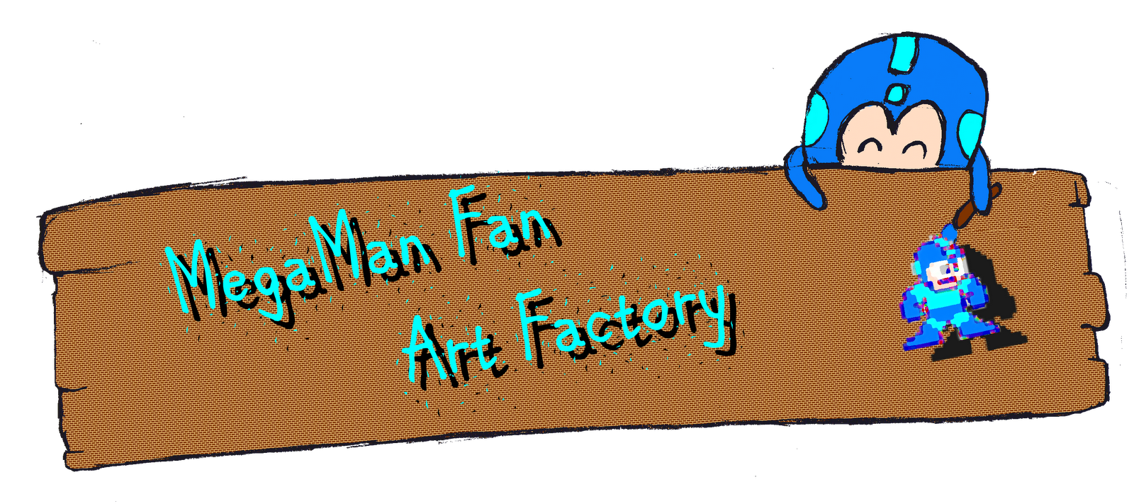 Megaman Fan Art Factory!