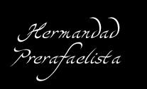 La Hermandad Prerrafaelista