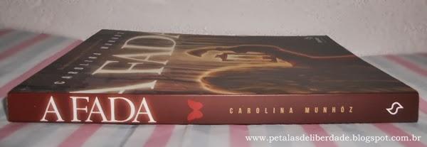 Capa do livro A Fada, Carolina Munhóz, Fantasy - Casa da Palavra, resenha