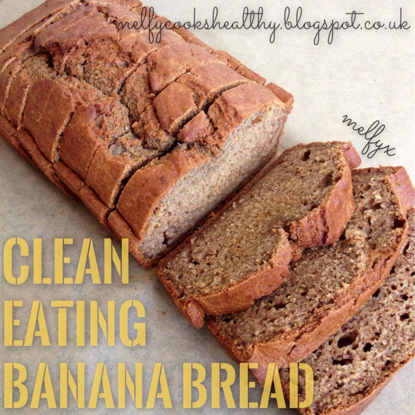 Melfy cooks healthy clean eating banana bread clean eating banana bread forumfinder Image collections