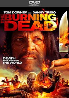 The Burning Dead [2015] [Ingles.Sub.Esp.Latino] [DVDR/Custom]