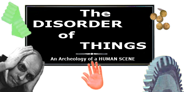 THE DISORDER OF THINGS