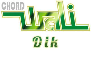 Lirik dan Chord(Kunci Gitar) Wali ~ Dik