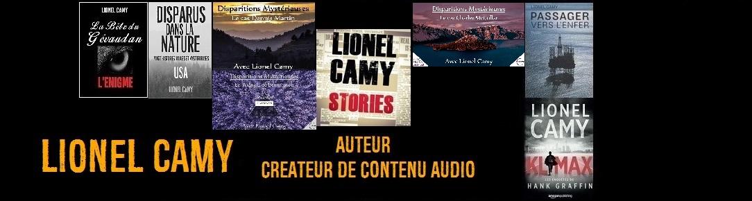 """Lionel Camy - Auteur et créateur du """"Lionel Camy Stories"""" podcast des énigmes de notre monde"""