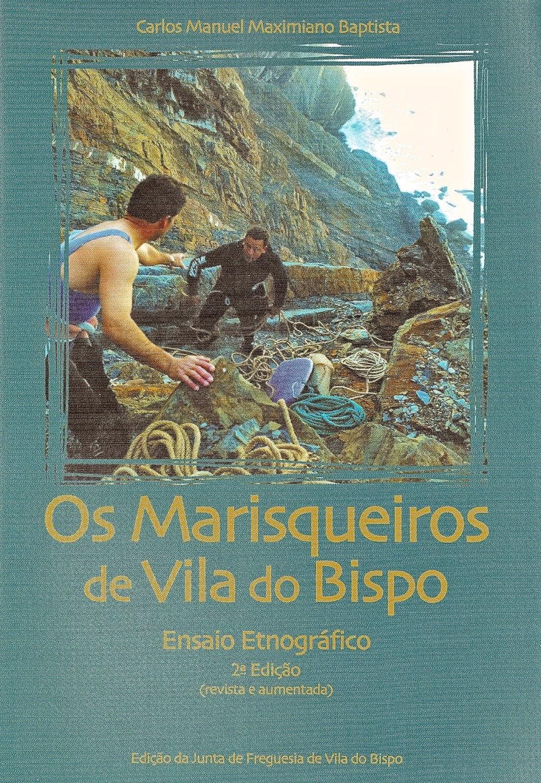 Os Marisqueiros de Vila do Bispo - Ensaio Etnográfico