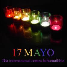 17 DE MAYO DIA INTERNACIONAL CONTRA LA HOMOFOBIA