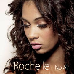 Rochelle Perts - No Air Lyrics