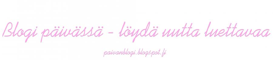 Blogi päivässä - löydä uutta luettavaa
