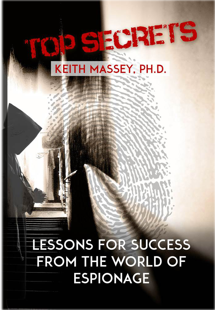 Top Secrets: Lessons for Success from the World of Espionage